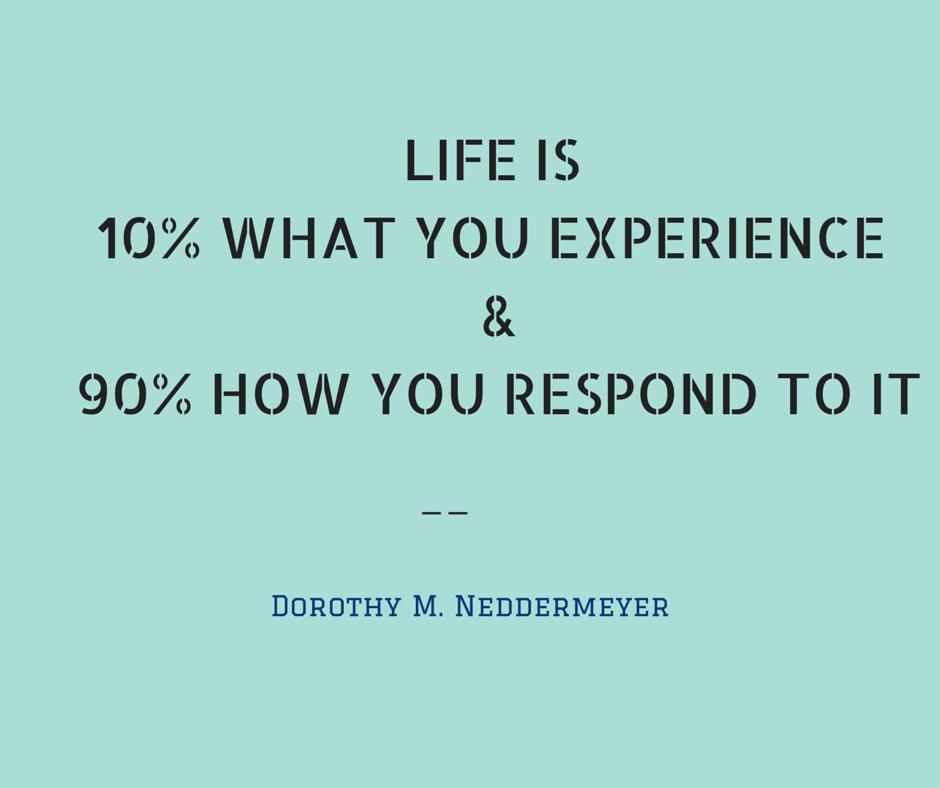 Life is ten percent